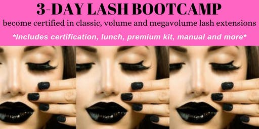 OCTOBER 25-27 3-DAY LASH BOOTCAMP-RECEIVE 3 CERTIFICATIONS