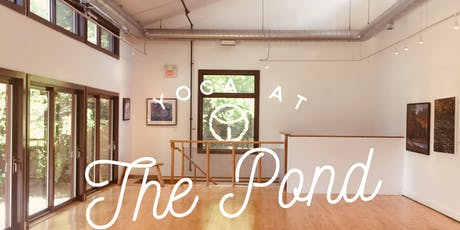 Yoga at the Pond : 4 Week Series tickets