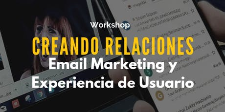 Creando relaciones - Email Marketing y experiencia de usuario. boletos