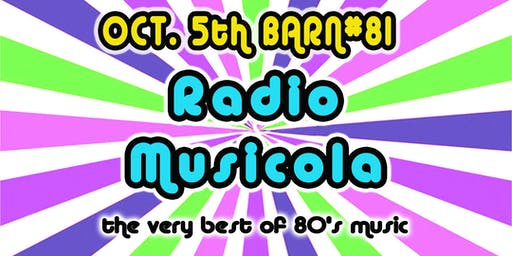 80's Night with Radio Musicola at Barn#81