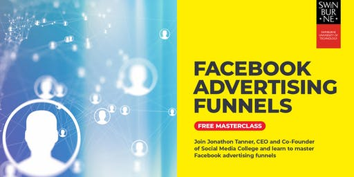 Social Media Masterclass - Facebook Advertising Funnels