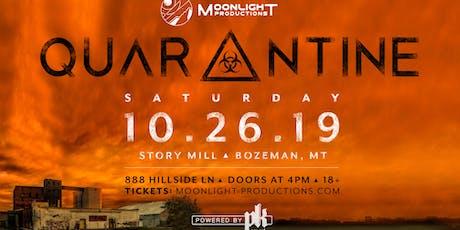Quarantine at Story Mill tickets