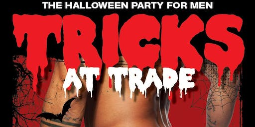 TRICKS AT TRADE - THE HALLOWEEN PARTY FOR MEN