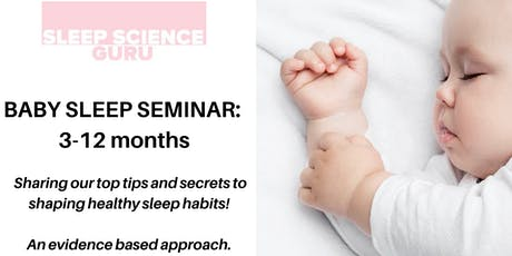 Baby Sleep Seminar: 3 months - 12 months tickets