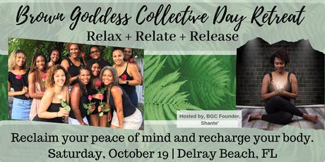 Brown Goddess Collective Day Retreat: Relax, Relate, Release tickets