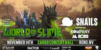 SNAILS:  World Of Slime Tour - Reno