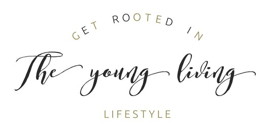 Get Rooted in the Young Living: An Open House