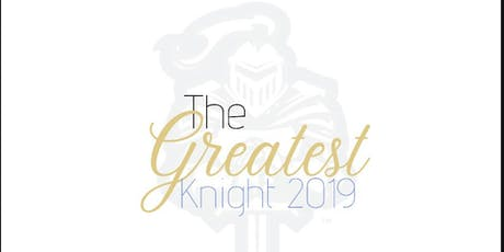 The Greatest Knight 2019 tickets
