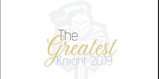 The Greatest Knight 2019