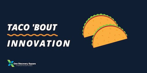 Taco 'bout Innovation!