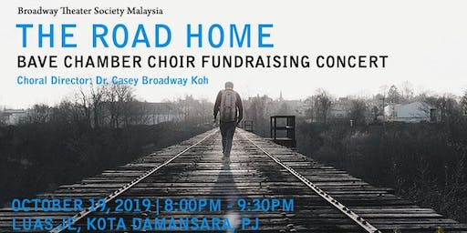 The Road Home (BAVE Chamber Choir Fundraising Concert)