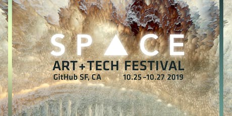 ART+TECH FESTIVAL 2019『 SPACE 』 tickets