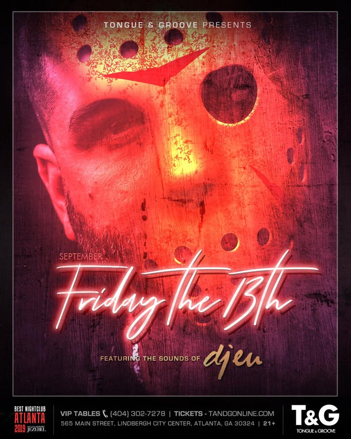 Friday the 13th with DJ EU at Tongue and Groove
