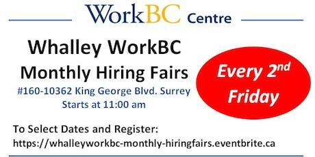 Whalley WorkBC Monthly Hiring Fairs tickets