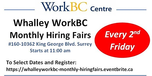 Whalley WorkBC Monthly Hiring Fairs