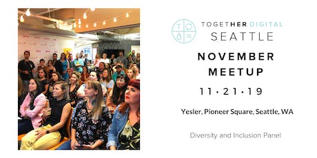 Together Digital Seattle | November Members +1 Meetup: The Side Hustle tickets