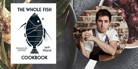 An Evening with Chef Josh Niland on 'The Whole Fish Cookbook' tickets