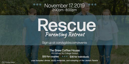 College Station Rescue Parenting Retreat
