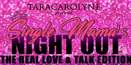 Single Mama's Night Out tickets