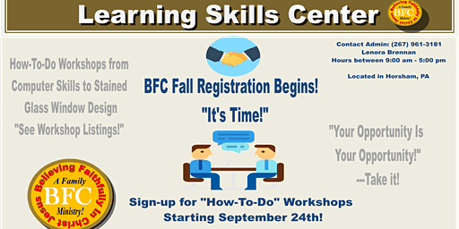 BFC Family - Learning Skills Center  (How-To-Do) Workshops!