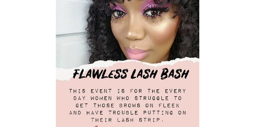 Flawless LASH BASH