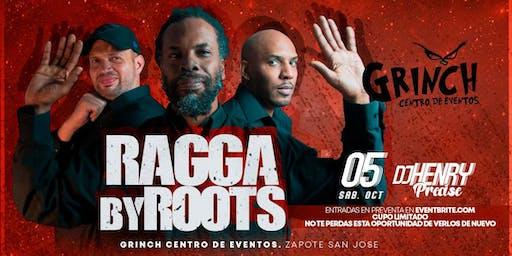 RAGGA By ROOTS EN Zapote  El Grinch