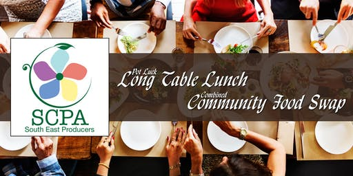 SCPA's Pot Luck Long Table Lunch & Combined Community Food Swap