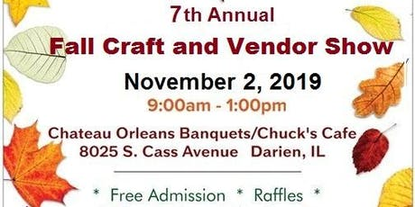 7th Annual Fall Craft and Vendor Show tickets