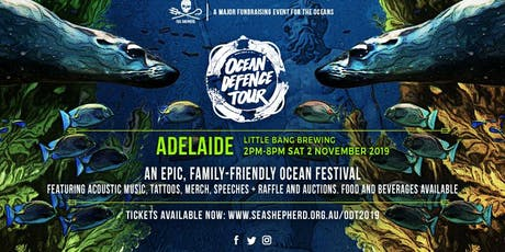 Sea Shepherd's Ocean Defence Tour 2019 - Adelaide SA tickets