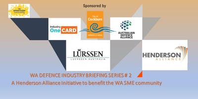 Henderson Alliance WA Defence Industry Briefing # 2 - Luerssen Australia