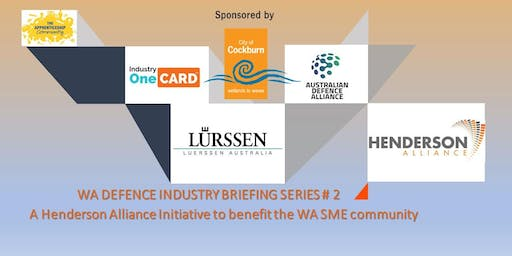 Henderson Alliance WA Defence Industry Briefing # 2 - Luerssen Australia