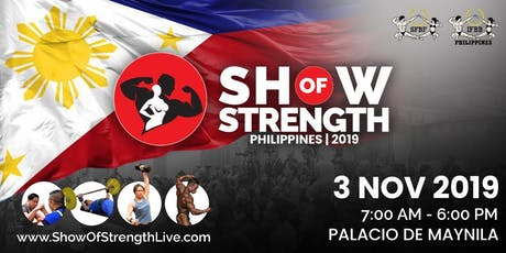 Show of Strength Philippines 2019 - Audience Registration tickets