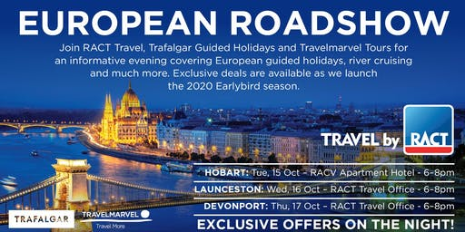 European Roadshow with RACT Travel, Travelmarvel & Trafalgar