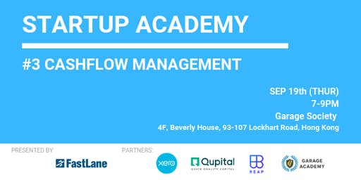 FastLane Startup Academy #3 - How to be better in cashflow management