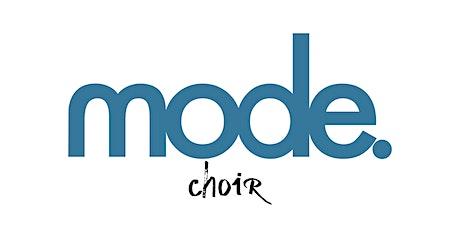 MODE. Choir | 19th December tickets