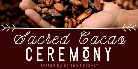 Sacred Cacao Ceremony @ Yertie tickets