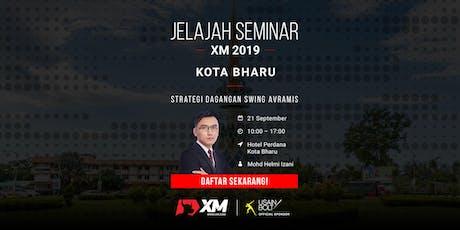 Jelajah Seminar XM 2019 - Kota Bharu tickets