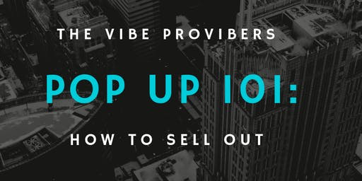 POP UP SHOP 101: HOW TO SELL OUT