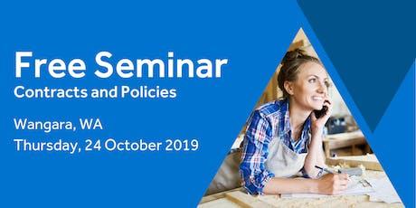 Free Seminar: Contracts and policies – Wangara, 24th October tickets
