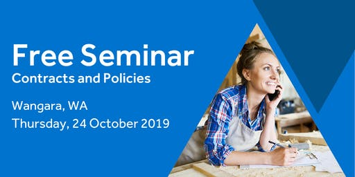 Free Seminar: Contracts and policies – Wangara, 24th October