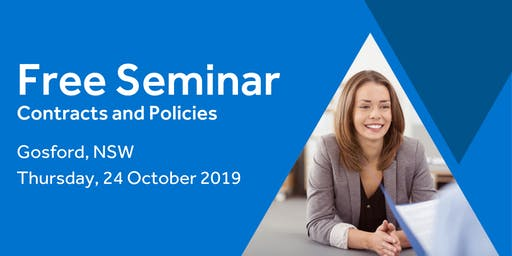 Free Seminar: Contracts and policies – Gosford, 24th October