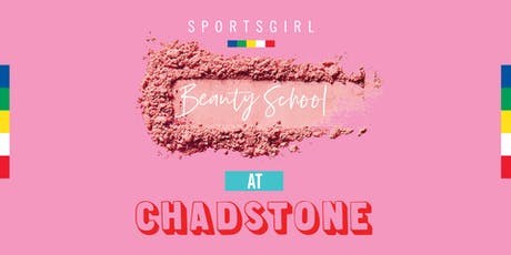 Sportsgirl Beauty School Chadstone tickets