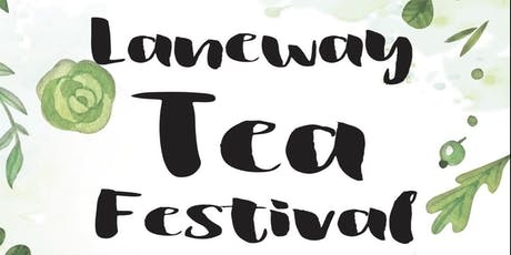 Laneway Tea Festival tickets