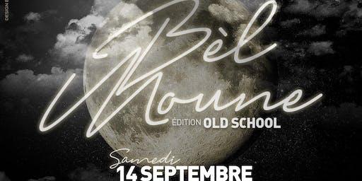 Soirée Bel Moune Old School Edition
