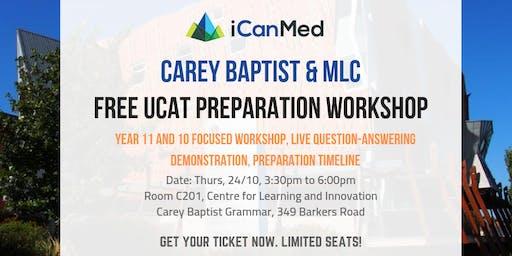 Free Year 11 & 10 UCAT Workshop (Carey Baptist Grammar & MLC Exclusive)