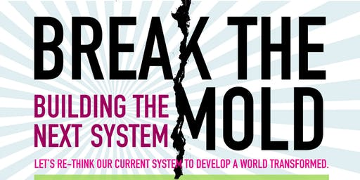 Break the Mold. Building the next system