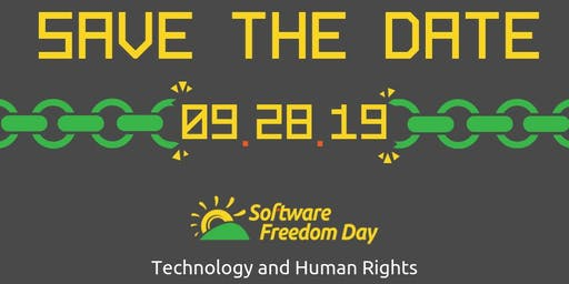 Software Freedom Day 2019 (HumanRights and Technology: Security and Privacy)