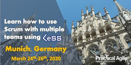LeSS Practitioner course (Munich -Germany) - March 24th -26th , 2020 Tickets