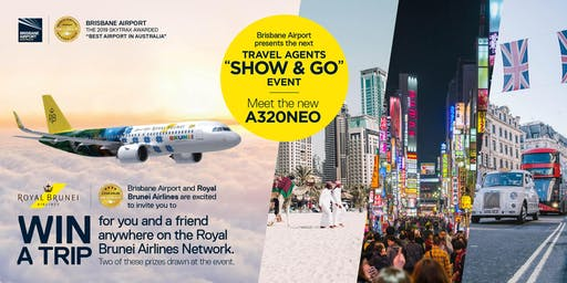 Brisbane Airport Travel Agent's SHOW & GO Event - Royal Brunei