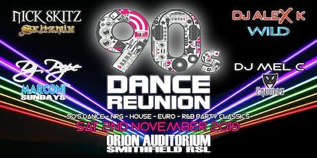 90's DANCE REUNION Sat 2nd Nov 2019 @ ORION AUDITORIUM Smithfield RSL tickets